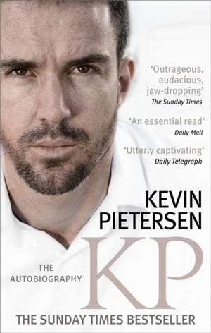 KP: The Autobiography de Kevin Pietersen