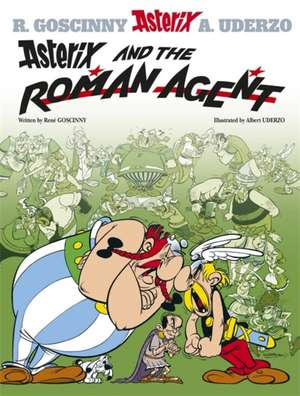 Asterix and the Roman Agent de Rene Goscinny