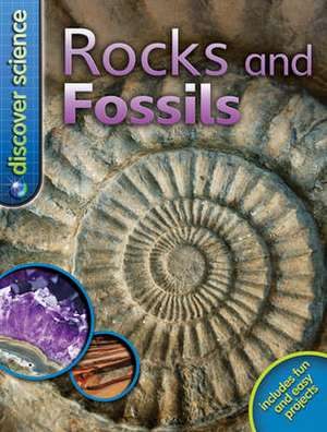 Pellant, C: Discover Science: Rocks and Fossils imagine