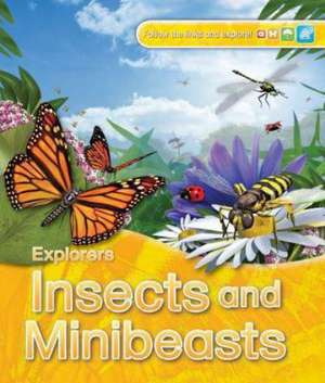 Johnson, J: Explorers: Insects and Minibeasts imagine