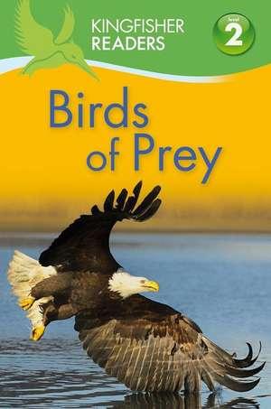 Birds of Prey de Claire Llewellyn