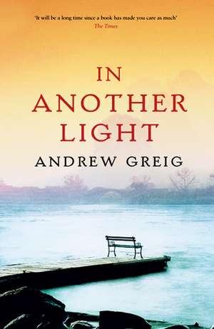 In Another Light de Andrew Greig