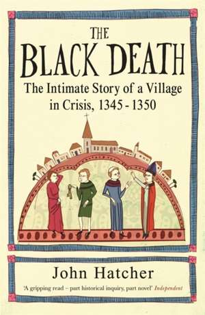 The Black Death de John Hatcher