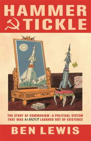 Hammer and Tickle de Ben Lewis