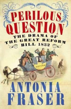 Perilous Question de Lady Antonia Fraser