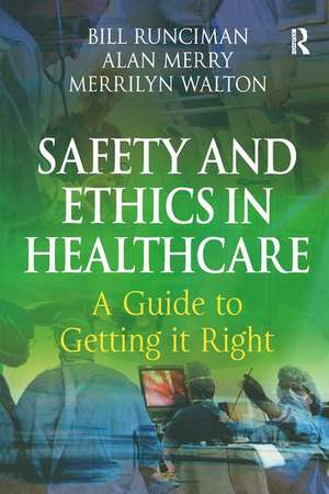 Safety and Ethics in Healthcare