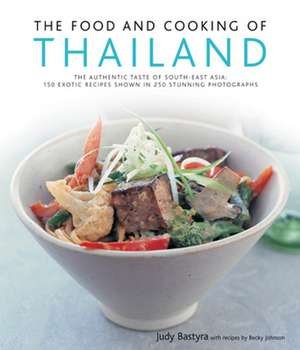 Bastyra, J: The Food and Cooking of Thailand de Judy Bastyra