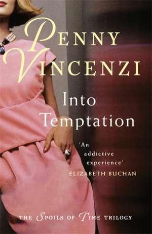 Into Temptation de Penny Vincenzi