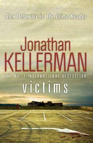 Victims (Alex Delaware series, Book 27) de Jonathan Kellerman