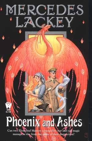 Phoenix and Ashes de Mercedes Lackey