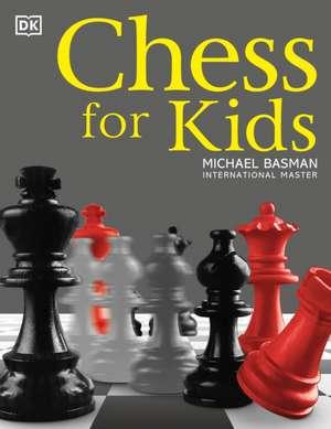 Chess for Kids de Michael Basman