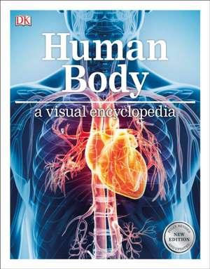 Human Body:  A Visual Encyclopedia de DK Publishing