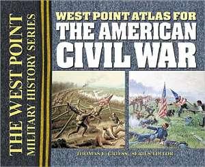 West Point Atlas for the American Civil War de Thomas E. Griess