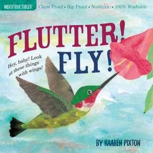 Flutter! Fly!