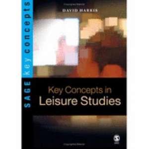 Key Concepts in Leisure Studies de David E. Harris