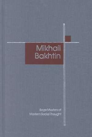 Mikhail Bakhtin de Michael Gardiner