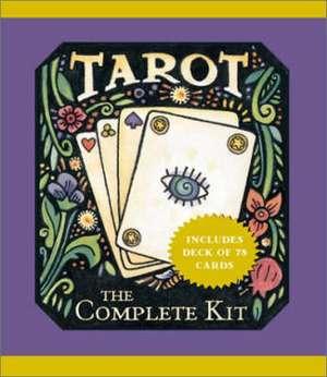Tarot: The Complete Kit de Dennis Fairchild