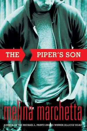 The Piper's Son de Melina Marchetta