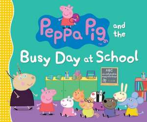 Peppa Pig and the Busy Day at School de Candlewick Press