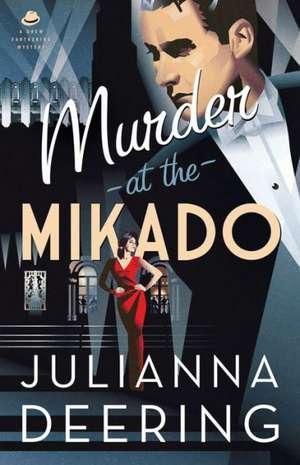 Murder at the Mikado de Julianna Deering