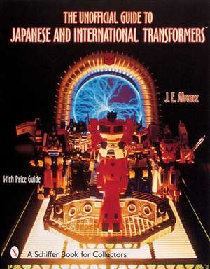 The Unofficial Guide to Japanese & International Transformers™ imagine