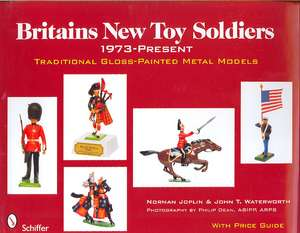 Britains New Toy Soldiers, 1973-Present