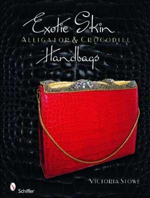Exotic Skin: Alligator & Crocodile Handbags de Victoria Stowe