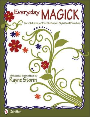 Everyday Magick for Children of Earth-Based Spiritual Families imagine