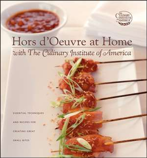 Hors Doeuvre At Home With The Culinary Institute O