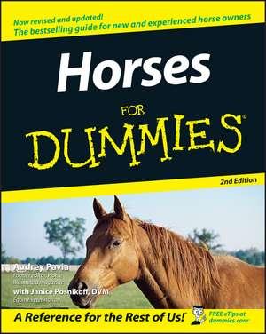 Horses For Dummies de Audrey Pavia
