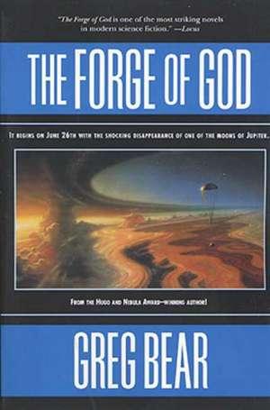 The Forge of God de Greg Bear