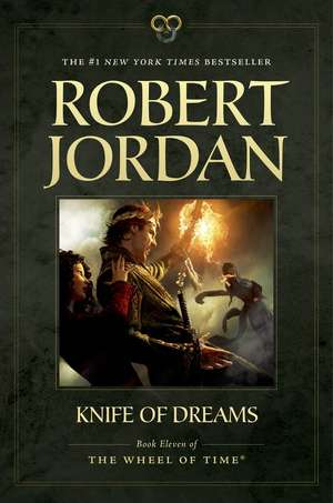 Knife of Dreams de Robert Jordan