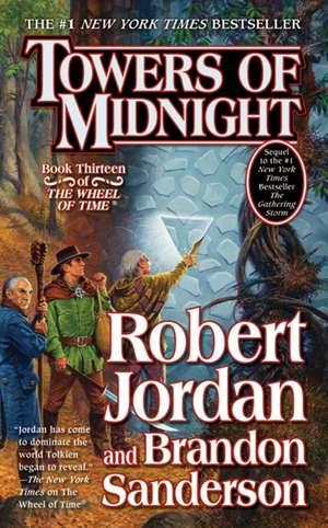 Towers of Midnight:  A Novel of the Texas Rangers de Robert Jordan