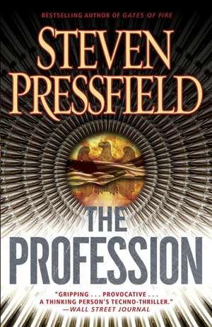 The Profession:  A Thriller de Steven Pressfield