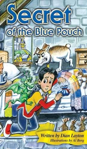 Secret of the Blue Pouch de Dian Layton