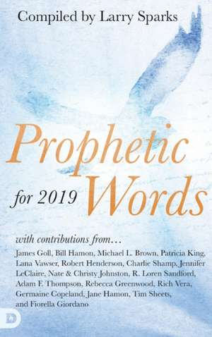 Prophetic Words for 2019 de Larry Sparks