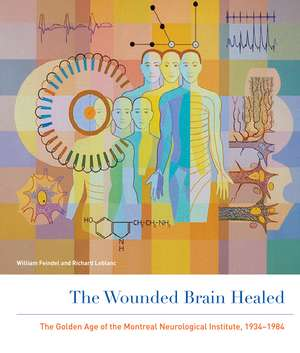 The Wounded Brain Healed