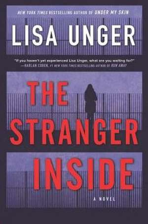 The Stranger Inside de Lisa Unger