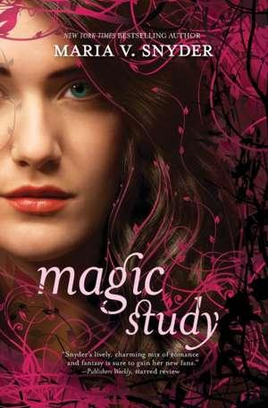 Magic Study de Maria V. Snyder