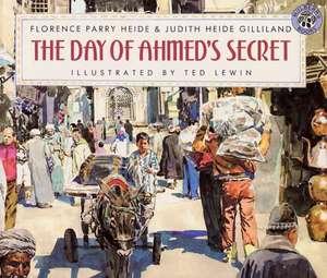 The Day of Ahmed's Secret de Florence Parry Heide