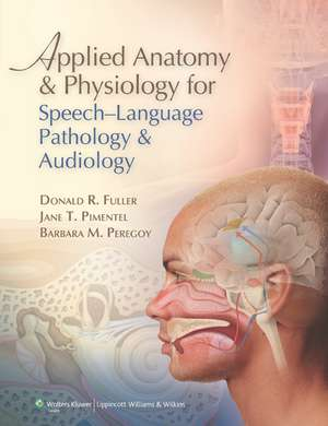 Applied Anatomy and Physiology for Speech-Language Pathology and Audiology imagine