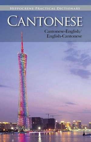 Cantonese-English/English-Cantonese Practical Dictionary de  Editors of Hippocrene Books