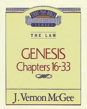 Thru the Bible Vol. 02: The Law (Genesis 16-33) de J. Vernon McGee