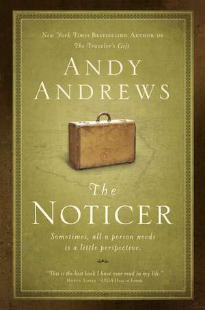 The Noticer: Sometimes, all a person needs is a little perspective de Andy Andrews