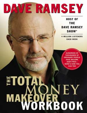 The Total Money Makeover Workbook de Dave Ramsey