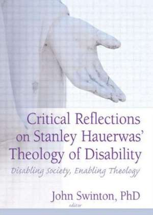 Critical Reflections on Stanley Hauerwas' Theology of Disability imagine