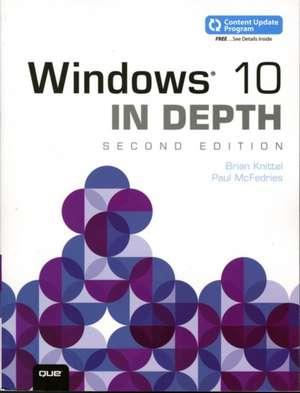 Windows 10 In Depth (includes Content Update Program) de Brian Knittel