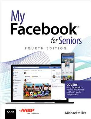 My Facebook for Seniors de Michael Miller