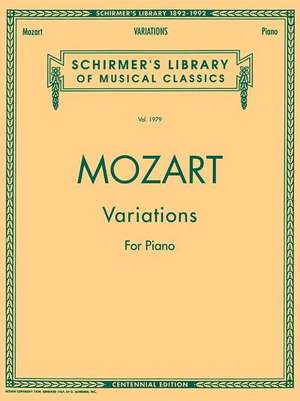 Piano Variations (Complete): Schirmer Library of Classics Volume 1979 Piano Solo de Wolfgang Amadeus Mozart