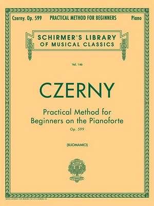 Practical Method for Beginners, Op. 599:  Piano Technique de Czerny Carl